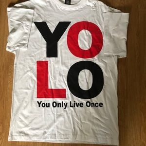 YOLO You Only Live Once T-Shirt Tee